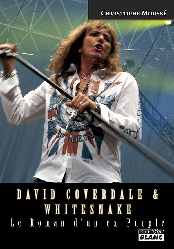 David Coverdale & Whitesnake ; le roman d'un ex-Purple