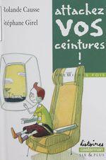 Vente Livre Numérique : Premières fois : Attachez vos ceintures !  - Stéphane Girel - Rolande Causse