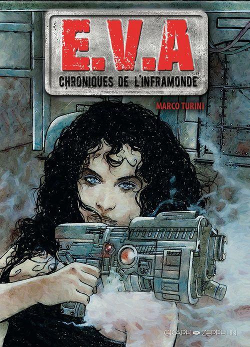 E.V.A. - Chroniques de l'inframonde  - Marco Turini