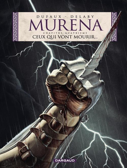 Murena T.4 ; ceux qui vont mourir...