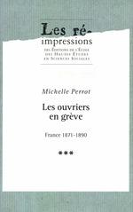 Vente EBooks : Les ouvriers en grève. Tome3  - Michelle Perrot
