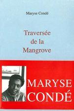 Vente EBooks : Traversée de la Mangrove  - Maryse CONDÉ