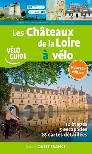 Les châteaux de la Loire à vélo (édition 2020)