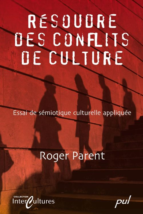Résoudre des conflits de culture ; essai de sémiotique culturelle appliquée