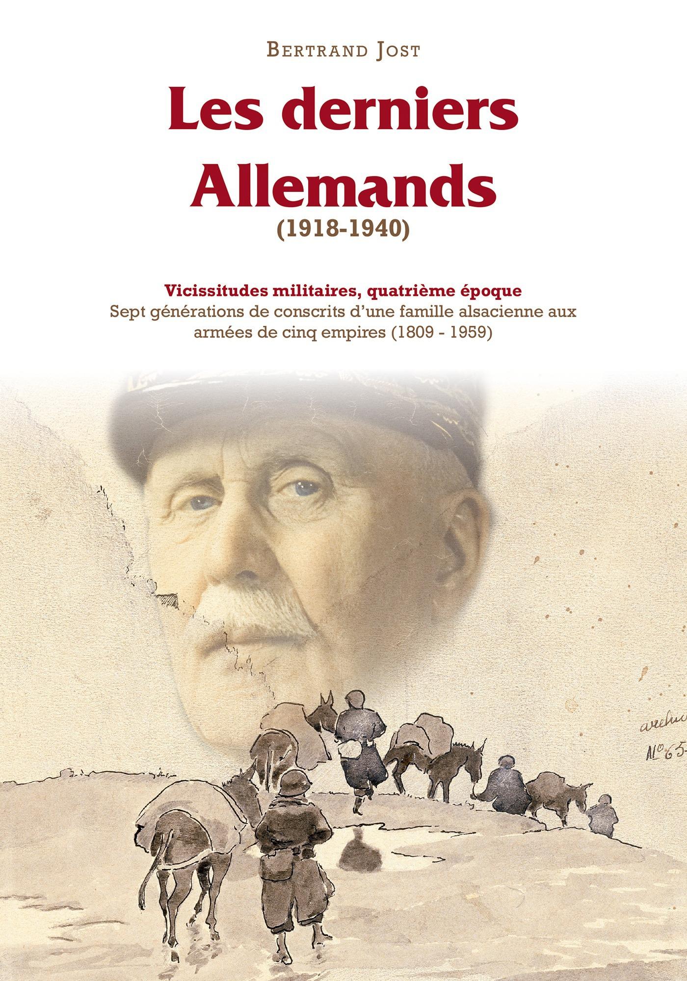 Vicissitudes militaires t.4 ; les derniers allemands (1918-1940)