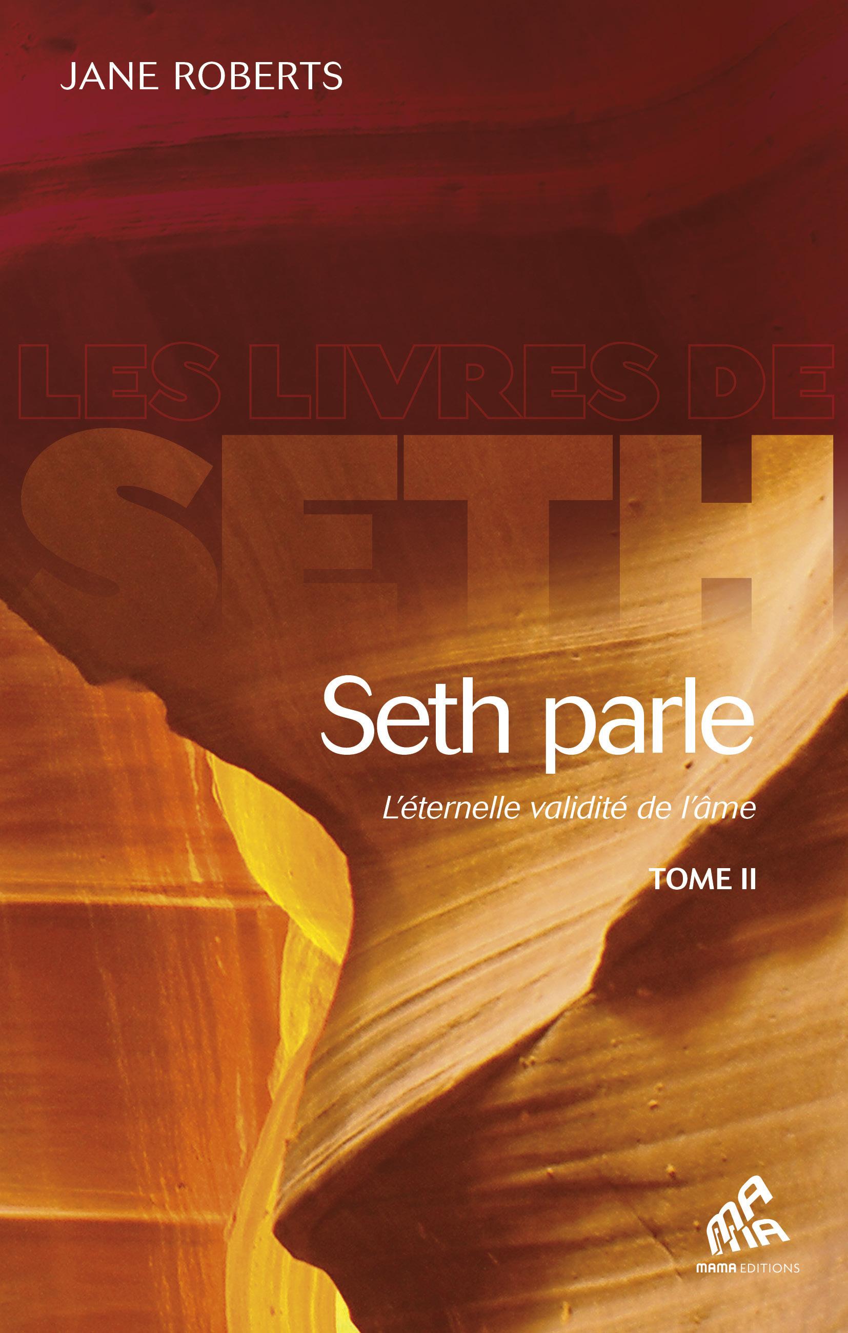 Seth Parle, Tome II