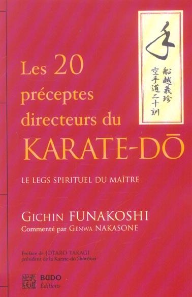 20 preceptes directeurs du karate-do (les)