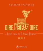 Vente Livre Numérique : Dire, ne pas dire - volume 5  - Académie française