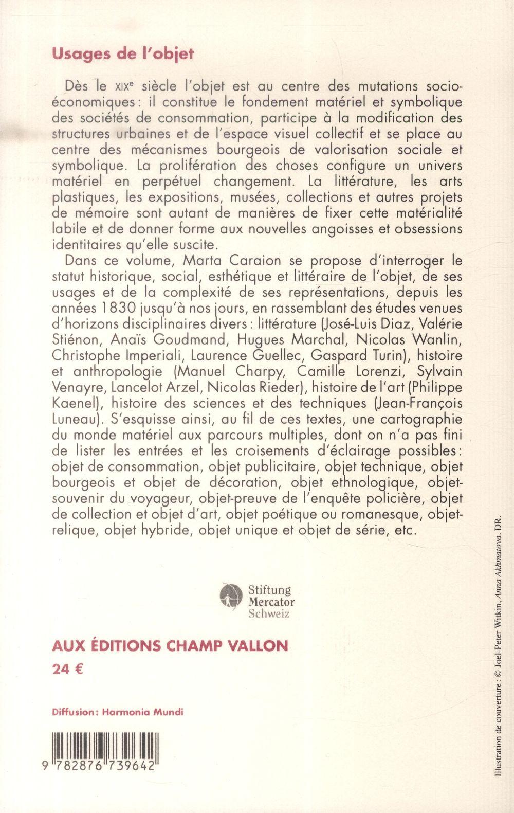Usages de l'objet ; littérature, histoire, arts et techniques, XIX-XX siècles