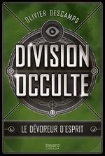 Vente EBooks : Departement occulte v 01 le devoreur d'esprits  - Olivier Descamps