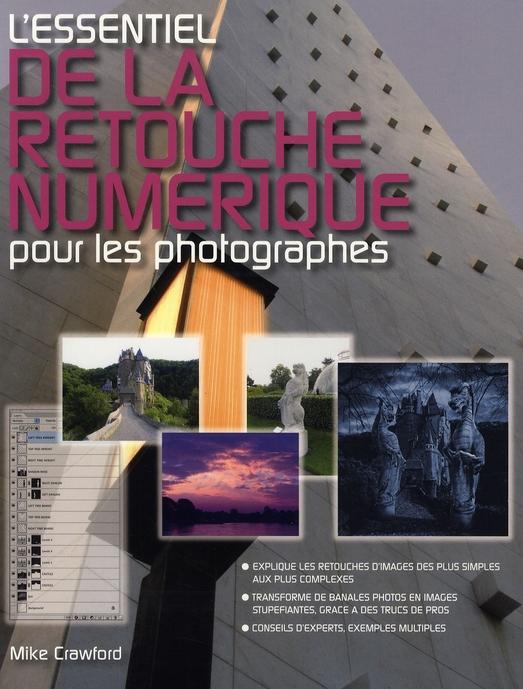 L'essentiel de la retouche numérique pour les photographes