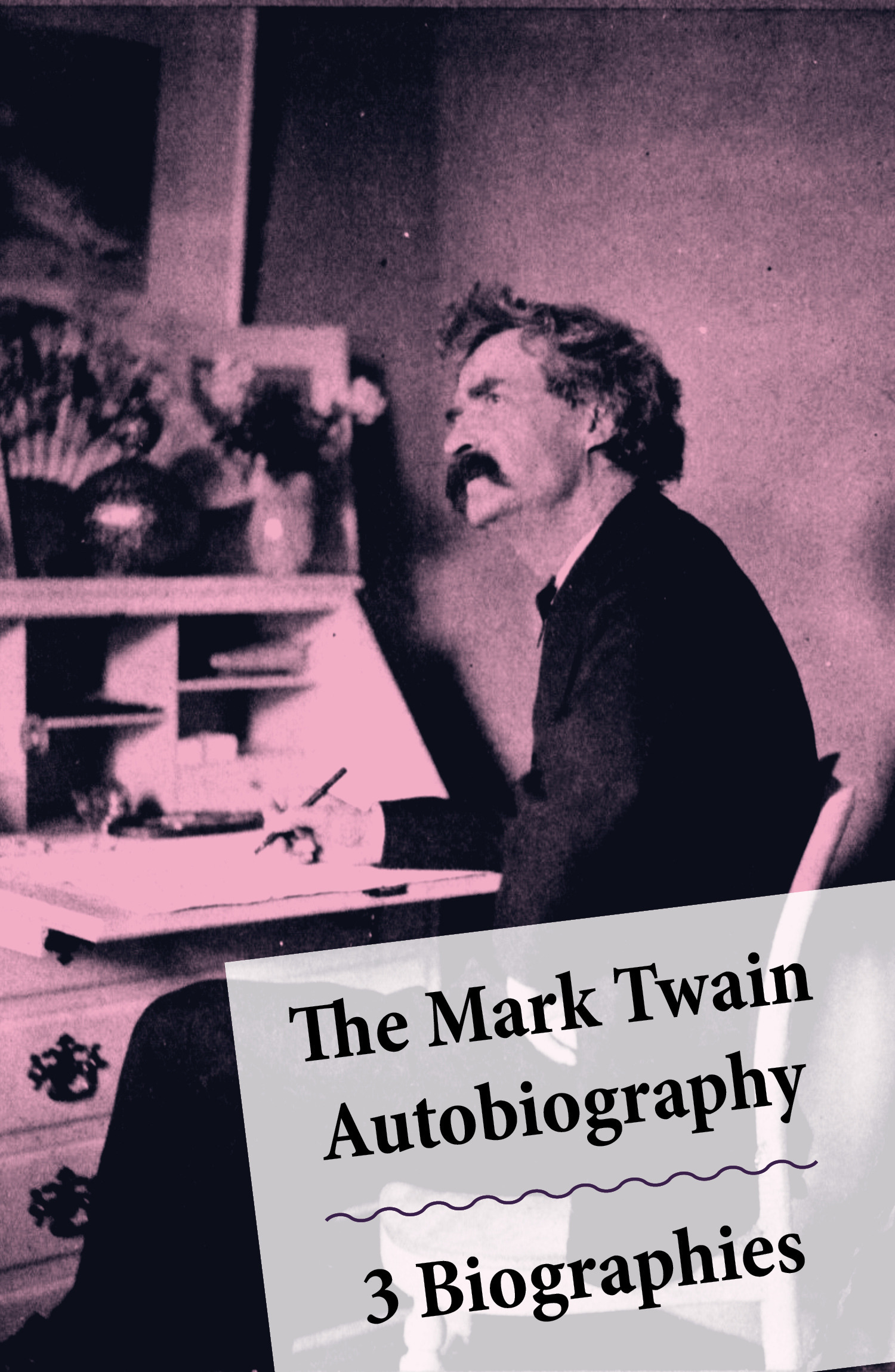 The Mark Twain Autobiography + 3 Biographies