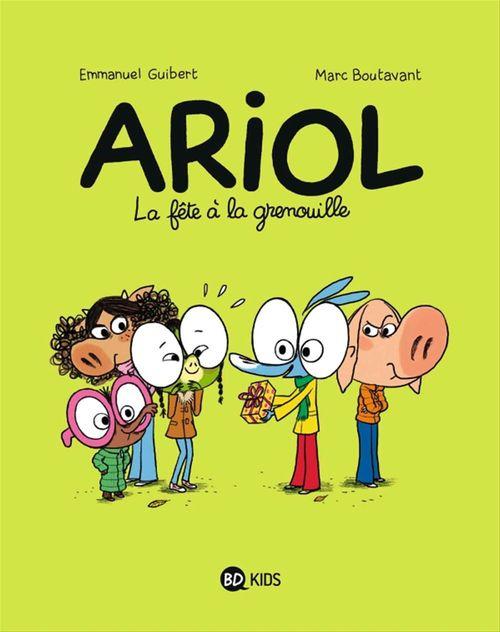 Ariol T.11 ; la fête à la grenouille