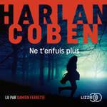Vente AudioBook : Ne t'enfuis plus  - Harlan Coben
