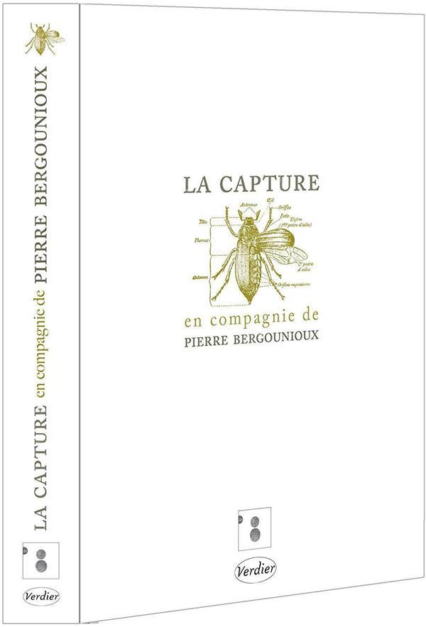 la capture, en compagnie de Pierre Bergounioux