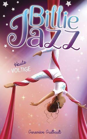 Billie Jazz T.9 ; haute voltige