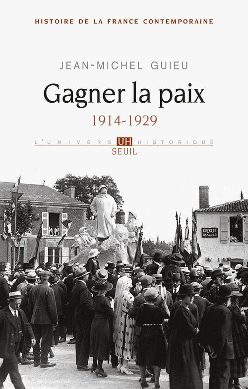 Gagner la paix ; 1914-1929