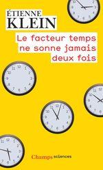Vente EBooks : Le facteur temps ne sonne jamais deux fois  - Etienne KLEIN