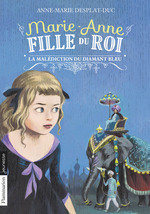 Vente EBooks : Marie-Anne, fille du roi (Tome 5) - La malédiction du diamant bleu  - Anne-Marie Desplat-Duc
