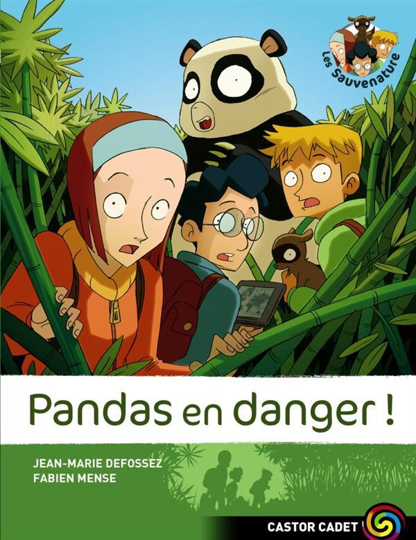 Les Sauvenature t.1 ; pandas en danger !