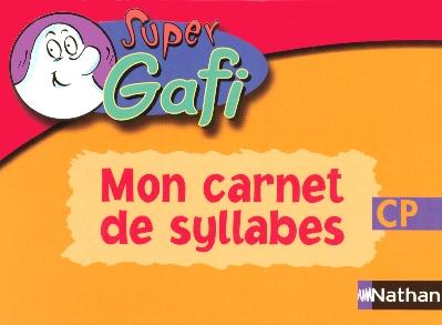 Super Gafi; Lecture ; Cp ; Carnet De Syllabes