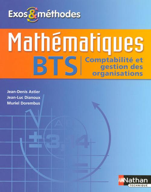 Exos Et Methodes ; Mathematiques ; Bts Cgo