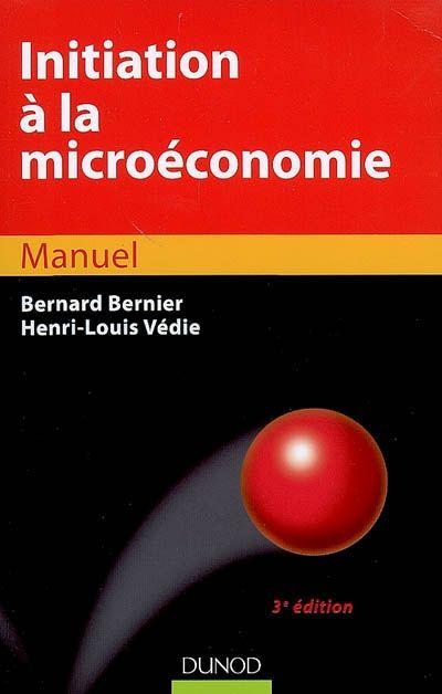 Initiation A La Microeconomie (3e Edition)