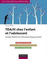 Vente Livre Numérique : TDA/H chez l'enfant et l'adolescent  - Louis Vera