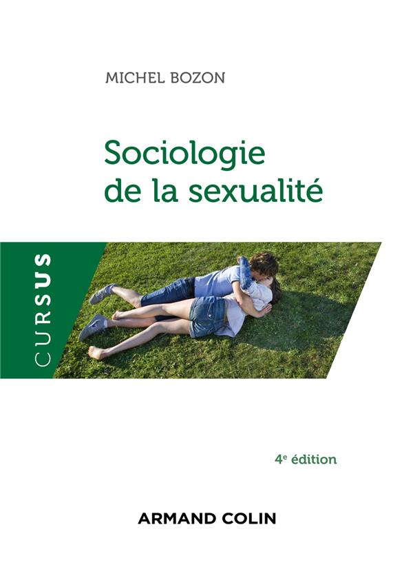 Sociologie De La Sexualite (4e Edition)