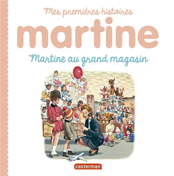 Mes premiers martine - t10 - martine au grand magasin