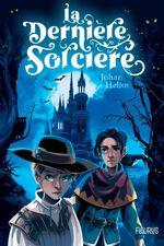 Vente Livre Numérique : La dernière sorcière  - Johan Heliot - Shiilia