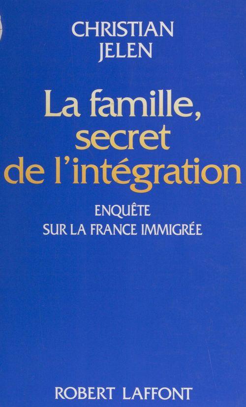 La famille, secret de l'integration