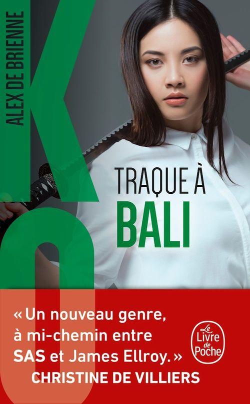 Traque à Bali (Ko, Tome 5)  - Alex de Brienne