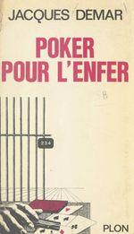 Poker pour l'enfer  - Jacques Demar