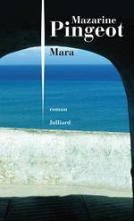 Vente Livre Numérique : Mara  - Mazarine Pingeot