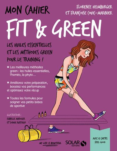 MON CAHIER ; fit & green