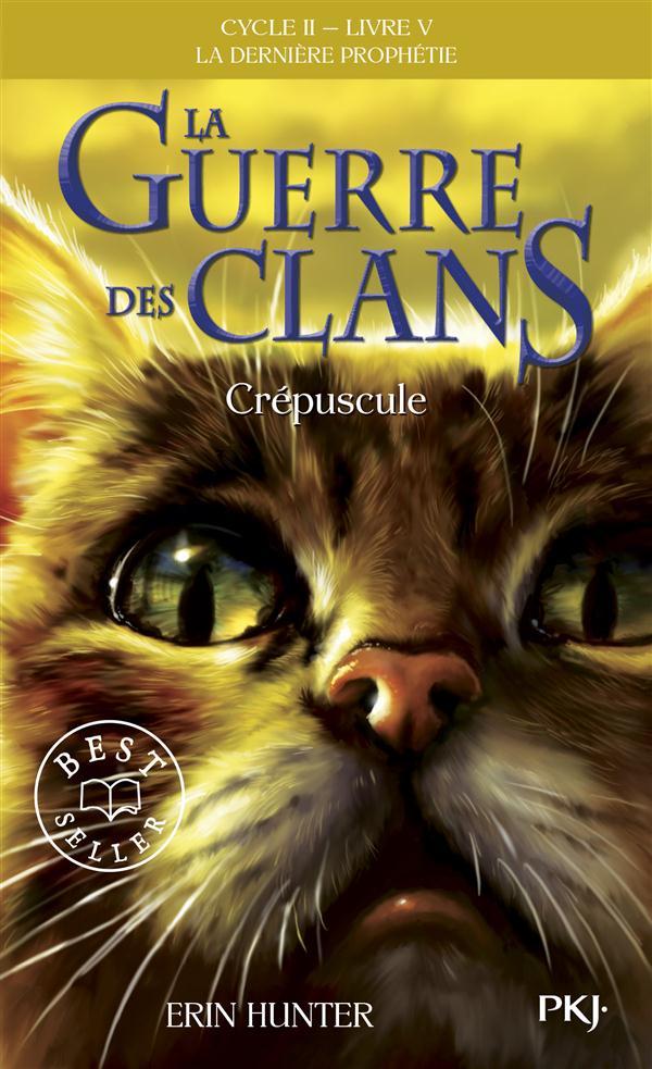 La guerre des clans - cycle 2 ; la dernière prophétie T.5 ; crépuscule