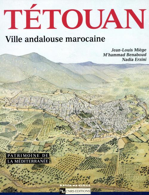 Tetouan : ville andalouse marocaine