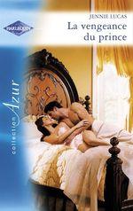 Vente EBooks : La vengeance du prince (Harlequin Azur)  - Jennie Lucas