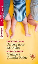 Vente EBooks : Un père pour ses triplés - Mariage à Thunder Ridge  - Janice Maynard - Wendy Warren
