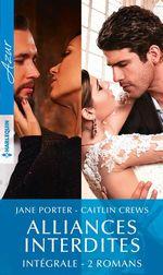 Vente Livre Numérique : Alliances interdites - Intégrale 2 romans  - Jane Porter - Caitlin Crews