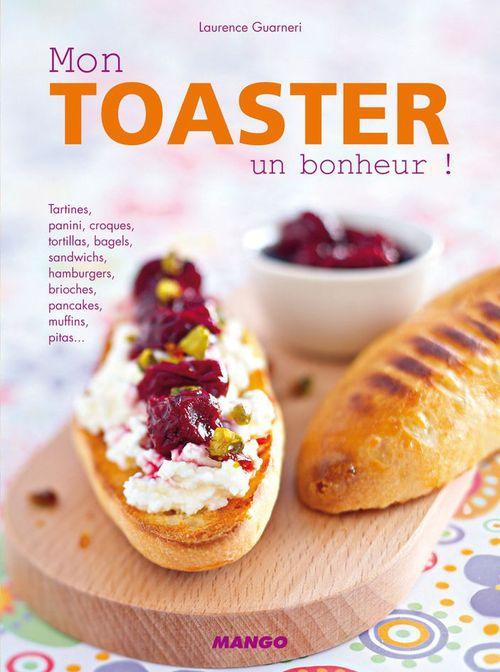 Mon toaster, un bonheur!