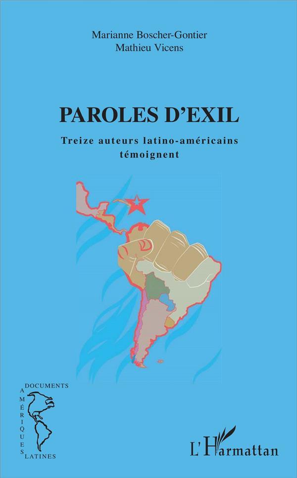 Paroles d'exil ; treize auteurs latino-américains témoignent