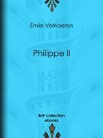 Philippe II  - Emile VERHAEREN