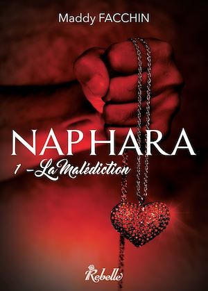 Naphara t.1 ; la malédiction