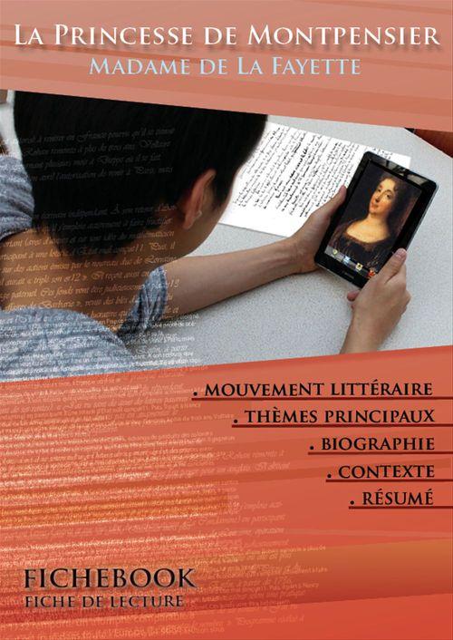Fiche de lecture La Princesse de Montpensier - Résumé détaillé et analyse littéraire de référence