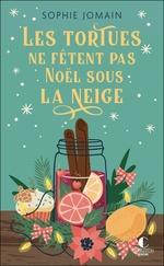 Vente Livre Numérique : Les tortues ne fêtent pas Noël sous la neige  - Sophie Jomain
