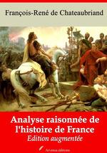 Vente Livre Numérique : Analyse raisonnée de l'histoire de France - suivi d'annexes  - François-René de Chateaubriand