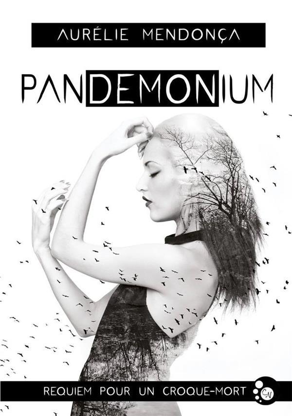 Pandemonium ; requiem pour un croque-mort