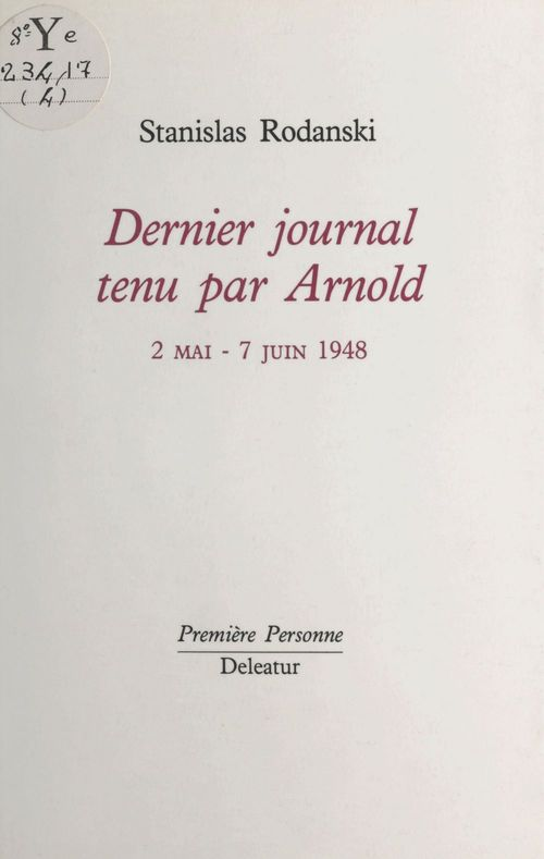 Dernier journal tenu par Arnold (2 mai-7 juin 1948)  - Stanislas Rodanski